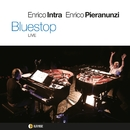 BLUESTOP/ENRICO INTRA & ENRICO PIERANUNZI