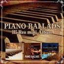 Piano Ballads Hi-Res mini Album/V.A.