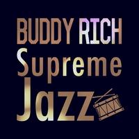Supreme Jazz - Buddy Rich