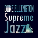 Supreme Jazz - Duke Ellington/Duke Ellington