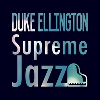 Supreme Jazz - Duke Ellington