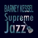 Supreme Jazz - Barney Kessel/Barney Kessel