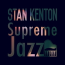 Supreme Jazz - Stan Kenton/Stan Kenton
