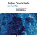 LA STORIA/CRISTIANO POMANTE Quartet