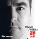 Funk That Jazz/Mimmo Langella