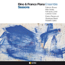 SEASONS/Dino & Franco Piana Ensemble
