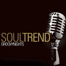 Groovy Nights/Soul Trend
