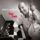 Soul Town/Mimmo Langella