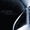 Nudging Forever/The Mike Janzen Trio