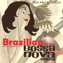 BRAZILIAN MUSIC PLEASURES The Best Bossa Nova Classics/Pado Bros and Claryce