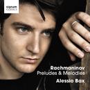 Rachmaninov Preludes & Melodies/Alessio Bax
