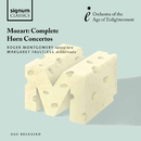 Mozart: Complete Horn Concertos/Roger Montgomery, Margaret Faultless, Orchestra of the Age of Enlightenment