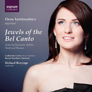 Jewels of the Bel Canto/Elena Xanthoudakis, Royal Northern Sinfonia, Richard Bonynge