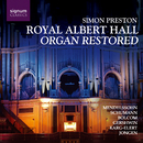 Royal Albert Hall Organ Restored/Simon Preston