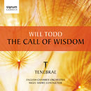 The Call of Wisdom/Nigel Short, Tenebrae & イギリス室内管弦楽団