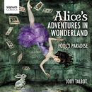Joby Talbot: Alice's Adventures in Wonderland/ロイヤルフィルハーモニー管弦楽団 & Christopher Austin