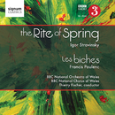 The Rite of Spring Les Biches/BBC National Orchestra of Wales, Thierry Fischer