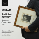 Mozart: An Italian Journey/Jeremy Ovenden, Orchestra of the Age of Enlightenment, Jonathan Cohen