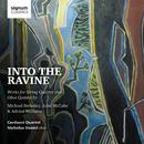 Into the Ravine/Carducci Quartet & Nicholas Daniel