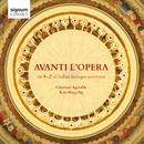 Avanti L'Opera: An A-Z of Italian Baroque Overtures/Charivari Agreable, Stephen Pedder, Kah-Ming Ng