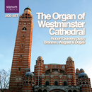 The Organ of Westminster Cathedral/Robert Quinney