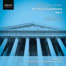 Widor: Complete Organ Symphonies Vol. 2 - Organ of La Madeleine/Joseph Nolan