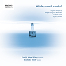 声楽作品集/ Vaughan Williams, Finzi and Quilter/David John Pike, Isabelle Trüb