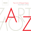 The A-Z of Mozart Opera/Martene Grimson, Allan Clayton, The Orchestra of Classical Opera, Ian Page