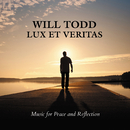 Will Todd: Lux et Veritas/English Chamber Orchestra, Tenebrae, James Sherlock, Nigel Short