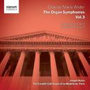 Widor: Complete Organ Symphonies Vol. 3 - Organ of La Madeleine/Joseph Nolan