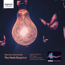 Harrison Birtwistle: The Moth Requiem/BBC Singers, Roderick Williams, The Nash Ensemble, Nicholas Kok