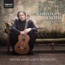 Mister Dowland's Midnight/Christoph Denoth