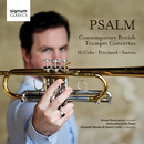 Psalm: Contemporary British Trumpet Concertos Saxton, Pritchard, McCabe/Simon Desbruslais, Orchestra of the Swan