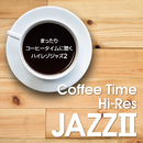 Coffee Time Hi-Res まったりコーヒータイムに聴く ハイレゾジャズ 2/101 Strings Orchestra