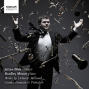 Julian Bliss, Bradley Moore: Works by Debussy, Glinka, Milhaud, Francaix, Prokofiev/Julian Bliss, Bradley Moore