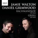 Rachmaninov: Cello Concerto & Grieg: Cello Concerto/Jamie Walton & Daniel Grimwood