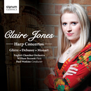 Claire Jones: Harp Concertos/Claire Jones, English Chamber Orchestra, Paul Watkins