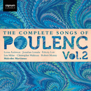 The Complete Songs of Poulenc, Vol.2/Christopher Maltman, Malcolm Martineau