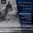 Rimsky-Korsakov: The Invisible City of Kitezh, Sheherazade/St Petersburg Philharmonic Orchestra, Yuri Temirkanov
