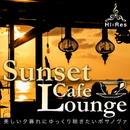 Sunset Cafe Lounge~美しい夕暮れにゆっくり聴きたいボサノヴァ/Various Artists