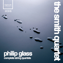 The Complete String Quartets of Philip Glass/The Smith Quartet
