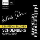Schoenberg: Gurrelieder w. Esa-Pekka Salonen/The Philharmonia Orchestra, Esa-Pekka Salonen, CBSC, Philharmonia Voices, Soloists