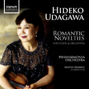 Romantic Novelties for Violin and Orchestra: Hideko Udagawa/Hideko Udagawa & The Philharmonia Orchestra
