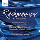 ラフマニノフ:ヴァイオリンとピアノのための編曲集/コンスタンティン・リフシッツ、宇田川杰子