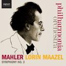 マーラー:交響曲第3番/Philharmonia Orchestra, Philharmonia Voices, Tiffin Boys' Choir, Sarah Connolly, Lorin Maazel