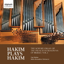 ナジ・ハキム:オルガン作品集 Hakim Plays Hakim: The Schuke Organ of the Palacio Euskalduna of Bilbao/ナジ・ハキム