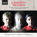 A Knight's Progress/Choir Of The Temple Church, Greg Morris, Roger Sayer