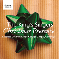 Christmas Presence: The King's Singers - Live from Kings College Chapel, Cambridge