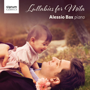 Lullabies for Mila/Alessio Bax