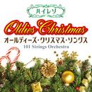 ハイレゾ・オールディーズ・クリスマス・ソングス/101 Strings Orchestra